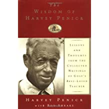 The Wisdom of Harvey Penick: Lessons and Thoughts from the Collected Writings of Golf's Best Loved Te: Lessons and Thoughts from the Collected Writings of Golf's Best-Loved Teacher