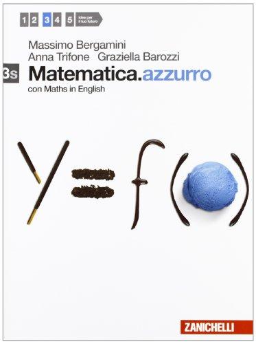 Matematica.azzurro. Vol. 3s. Per le Scuole superiori. Con espansione online