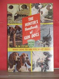 Gun Dogs (How to Raise & Train) ()