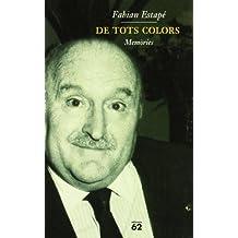 De tots colors (Biografies i Memòries)