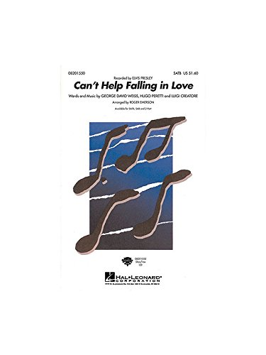 Cant Help Falling In Love  SATB And Piano  CHORAL SCORE pdf epub download ebook