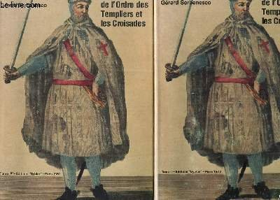 Relié - L histoire de l ordre des templiers et les croisades - tome ii par Gérard Serbanesco