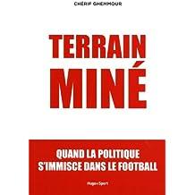 Terrain miné : Quand la politique s'immisce dans le football