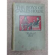 The Boys of Dyall's House