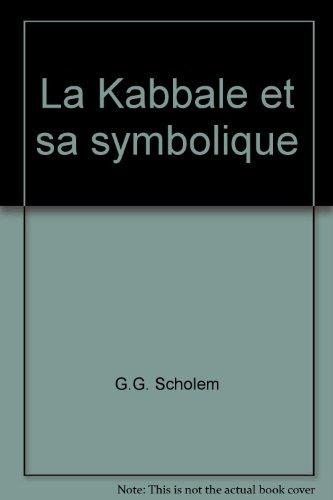 La Kabbale et sa symbolique.