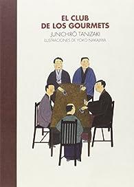 El Club de los Gourmets par Junichirô Tanizaki