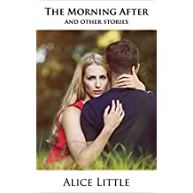 The Morning After: and other stories