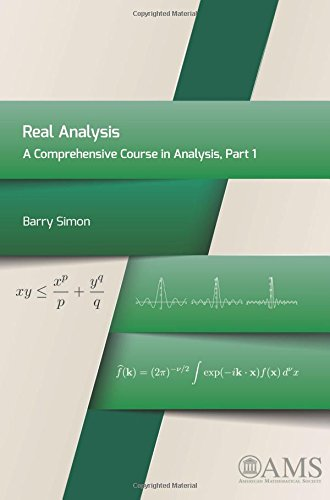 Real Analysis: Part 1: A Comprehensive Course in Analysis
