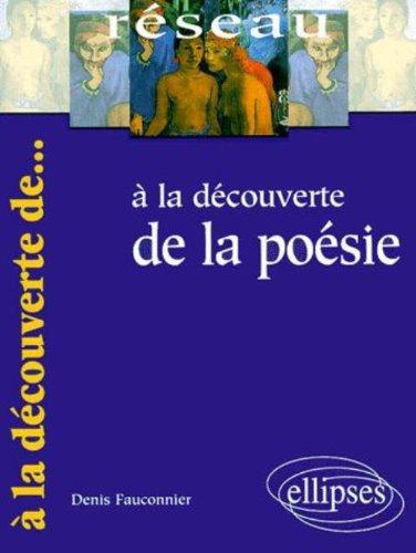A la découverte de la poésie