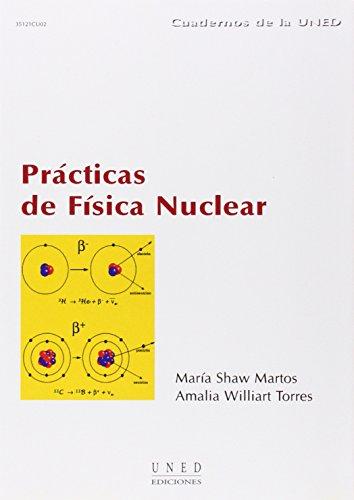 Prácticas de Física Nuclear (CUADERNOS UNED) por María SHAW MARTOS