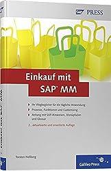 Einkauf mit SAP MM: Prozesse, Funktionen, Customizing (SAP PRESS)