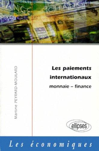 Les paiements internationaux : Monnaie - Finance
