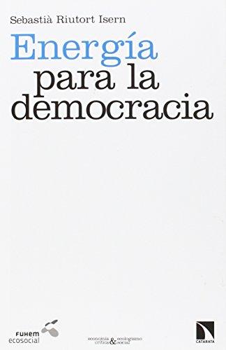 Energía para la democracia: La cooperativa Som Energía como laboratorio social por Sebastià Riutort Isern
