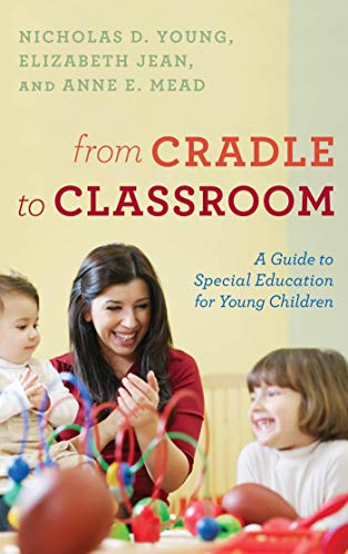 From Cradle to Classroom: A Guide to Special Education for Young Children (English Edition)