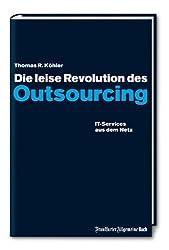Die leise Revolution des Outsourcing: IT-Services aus dem Netz