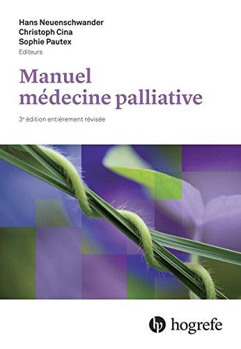 Manuel de médecine palliative: 3., vollständig überarbeitete Auflage