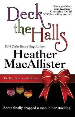 Bell Heather ([(Deck the Halls)] [By (author) Heather MacAllister] published on (November, 2013))