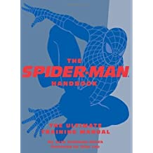 The Spider-Man Handbook: The Ultimate Training Manual Quirk Books by Seth Grahame-Smith (2006-10-12)
