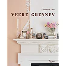 Veere Grenney: On Decorating: A Point of View