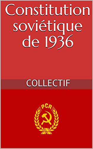 Constitution soviétique de 1936 par Collectif