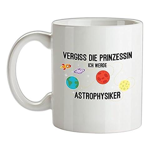 Vergiss die Prinzessin - Ich werde Astrophysiker - Bedruckte Kaffee- und Teetasse