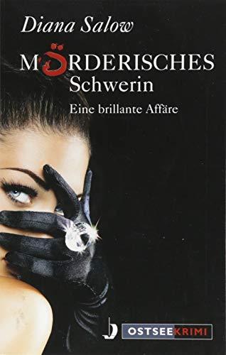 Mörderisches Schwerin: Eine brillante Affäre