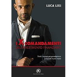 41kROZLyoLL. AC UL250 SR250,250  - Luca Lixi. I dieci comandamenti dell'investimento finanziario