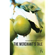 The Merchant's Tale (Hesperus Poetry) by Geoffrey Chaucer (2011-08-26)