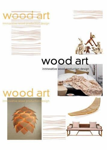 Wood Art : Innovative wood design