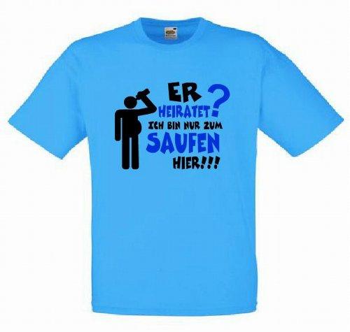 T-Shirt Er heiratet die Anderen sind nur zum Saufen hier für Junggesellenabschied Hellblau