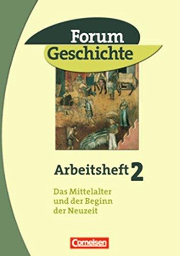 Forum Geschichte - Allgemeine Ausgabe / Band 2 - Das Mittelalter und der Beginn der Neuzeit,