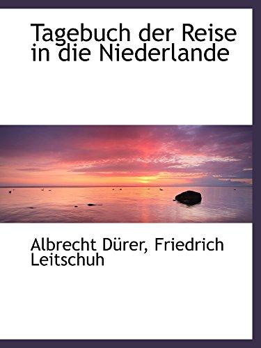 Tagebuch der Reise in die Niederlande