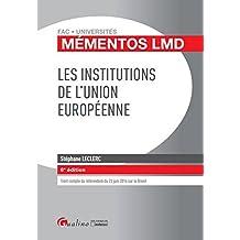 Mémentos LMD - Les institutions de l'Union européenne, 6ème Ed.