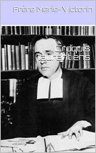 Croquis laurentiens (French Edition) - Kindle Kanada Voyage