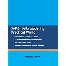 SAP HANA Modeling Practical World