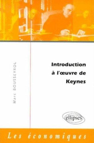 Introduction à l'oeuvre de Keynes