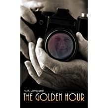 The Golden Hour (English Edition)