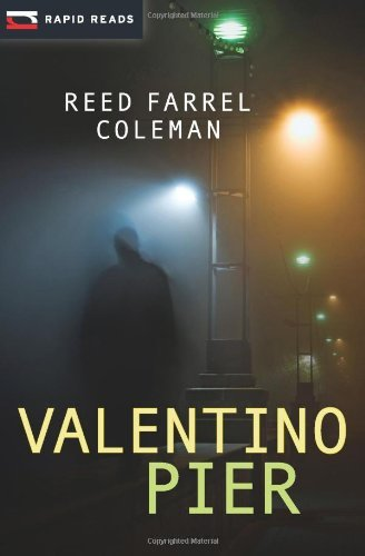 Valentino Pier: A Gulliver Dowd Mystery (Rapid Reads) by Reed Farrel Coleman (2013-09-01)