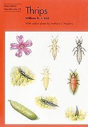 Thrips (Naturalists' Handbook) by William D.J. Kirk (1996-01-01)