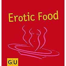 Erotic Food (GU GU for You)