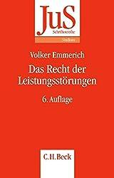 Das Recht der Leistungsstörungen (JuS-Schriftenreihe/Studium, Band 66)