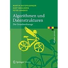 Algorithmen und Datenstrukturen: Die Grundwerkzeuge (eXamen.press)