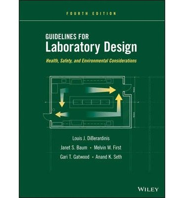 [( Guidelines for Laboratory Design: Health, Safety, and Environmental Considerations By Diberardinis, Louis J ( Author ) Hardcover Apr - 2013)] Hardcover