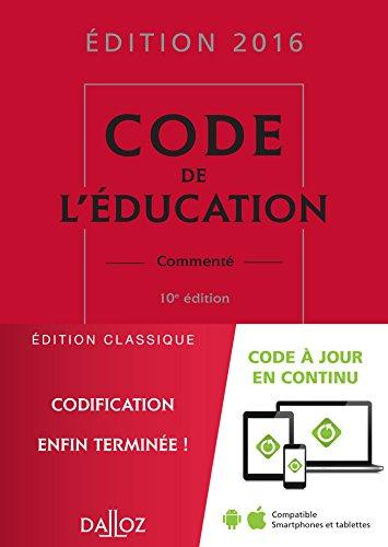 Code de l'éducation 2016, commenté - 10e éd.