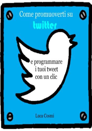 come-promuoverti-su-twitter-e-programmare-i-tuoi-tweet-con-un-clic