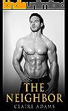 The Neighbor #4 (The Neighbor Romance Series - Book #4)