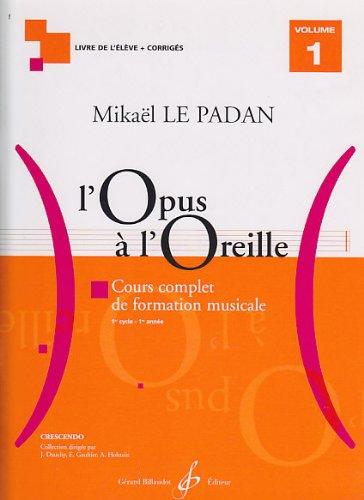L'Opus a l'Oreille Volume 1