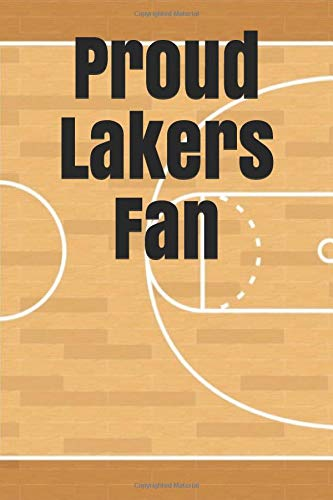 Proud Lakers Fan: An unofficial NBA basketball journal for your everyday needs
