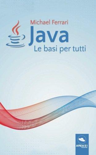 Java - Le basi per tutti