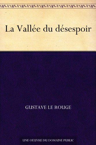 Couverture du livre La Vallée du désespoir